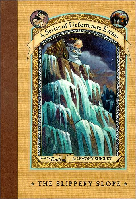 The Slippery Slope Book The Tenth A Series Of Unfortunate Events