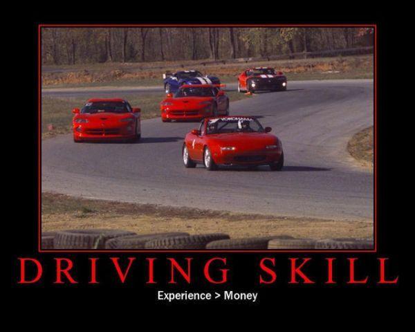 Car Humor Funny Joke Road Street Drive Driver Driving Skill Experience Money Jpg 600 480 Pixels Car Humor Miata Racing