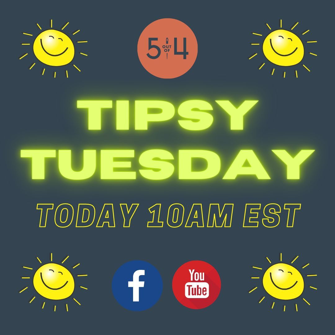 5outof4patterns posted to instagram tipsy tuesday is