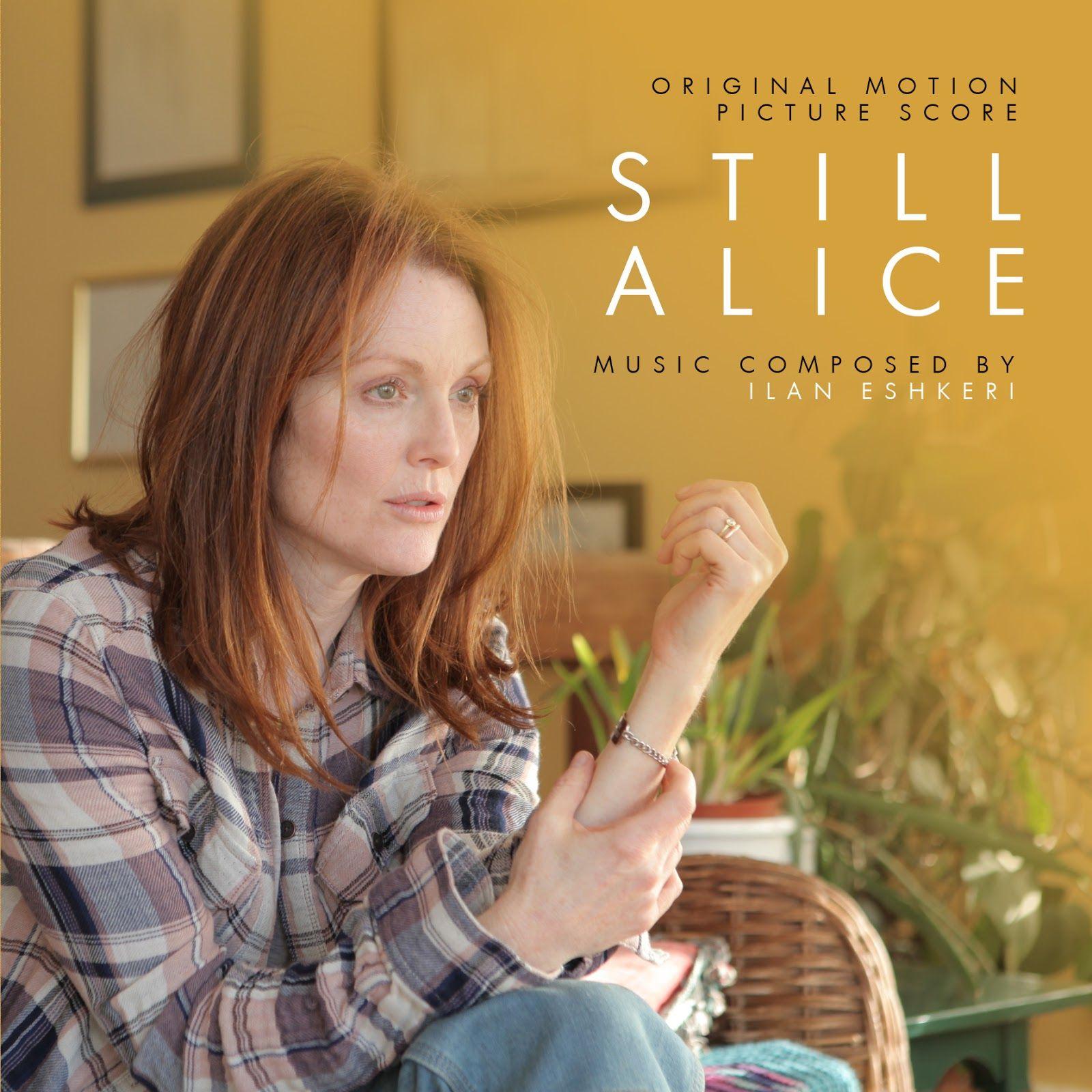Still Alice movie soundtrack, 2014.   Alice movie, Still