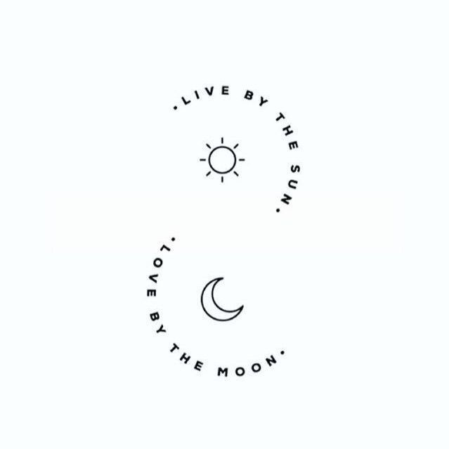 live by the sun. love by the moon. (credit to art owner)