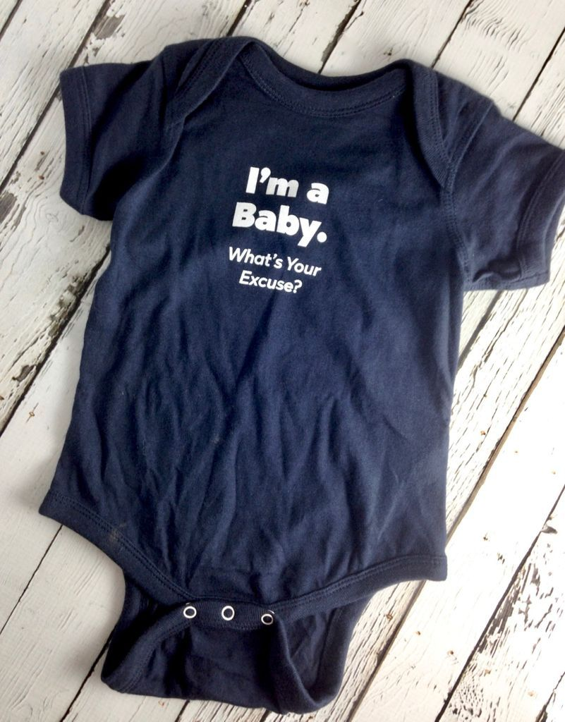 Custom Made T Shirt I/'m Just A Baby What/'s Your Excuse Infant Toddler Funny