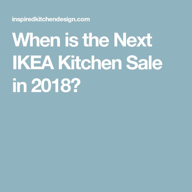 When Is The Next Ikea Kitchen Sale In 2018 Kitchen Ikea Grimslov
