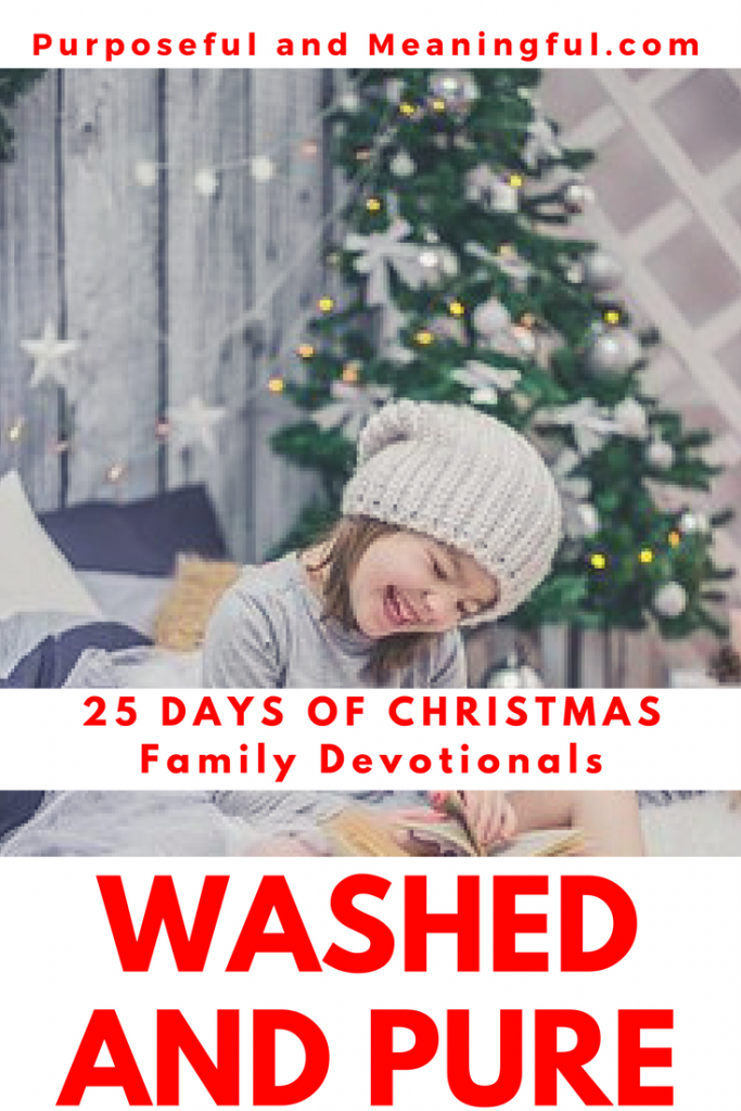 Advent 3: Washed and Pure