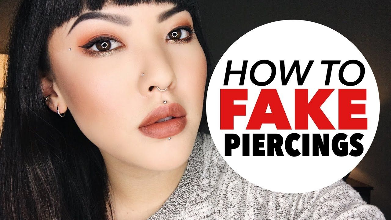 How To Fake Piercings