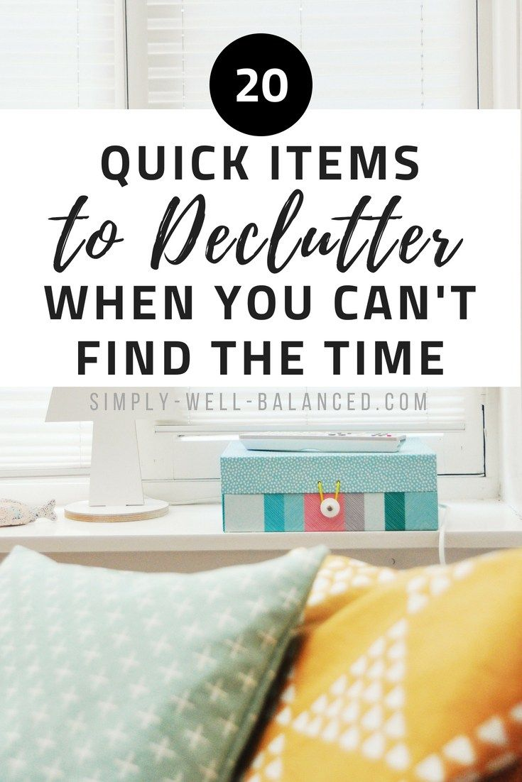 How to quickly declutter your home when you have no time - How to declutter your bedroom fast ...