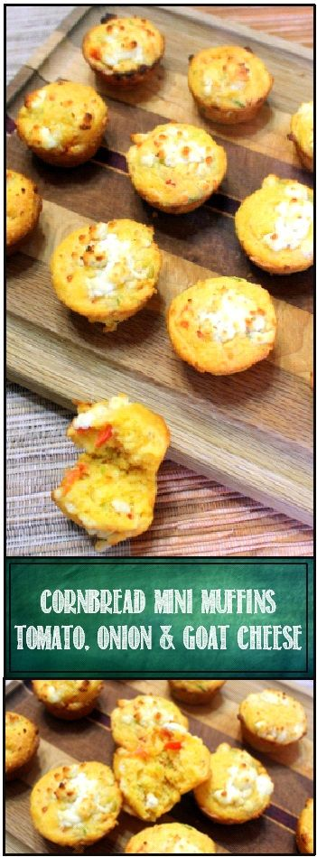 Cornbread Mini-Muffins Tomato, Onion & Goat Cheese - Jiffy Mix Easy Upgrade... Moist and tender.  accented with flavors of sweet fresh tomatoes and Earthy green onions.  Then top everything with the creamy goodness of Goat Cheese and you have a memorable flavor combination.  The presentation, the lightly toasted cheese topping and the speckles of red and green against a bright yellow background and you have a REAL WINNER!