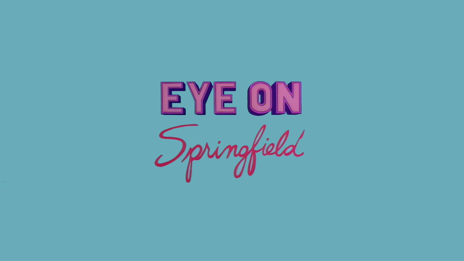 """An """"Eye on Springfield"""" Wallpaper I've made (1920x1080) Need #iPhone #6S #Plus #Wallpaper/ #Background for #IPhone6SPlus? Follow iPhone 6S Plus 3Wallpapers/ #Backgrounds Must to Have http://ift.tt/1SfrOMr"""