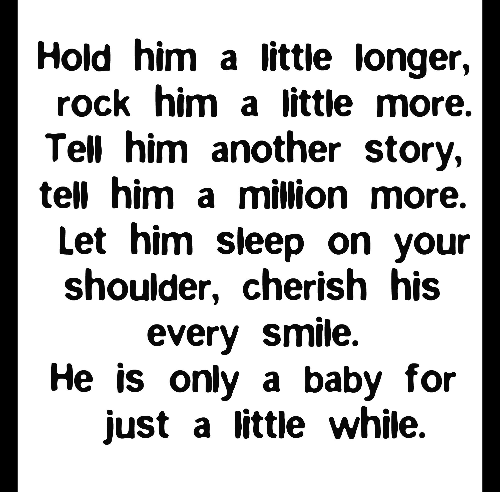 Pin By Deborah Hitchcock On Baby Shower Ideas Baby Quotes I Love My Son Boy Quotes