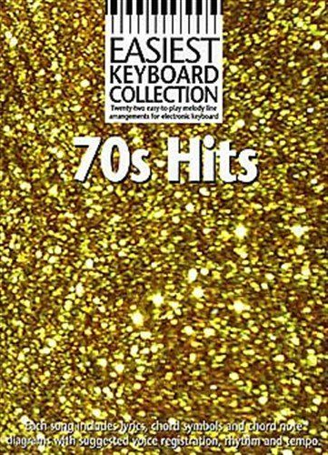cool Easiest Keyboard Collection: 70s Hits. Sheet Music for Melody Line, Lyrics & Chords(with Chord Symbols)