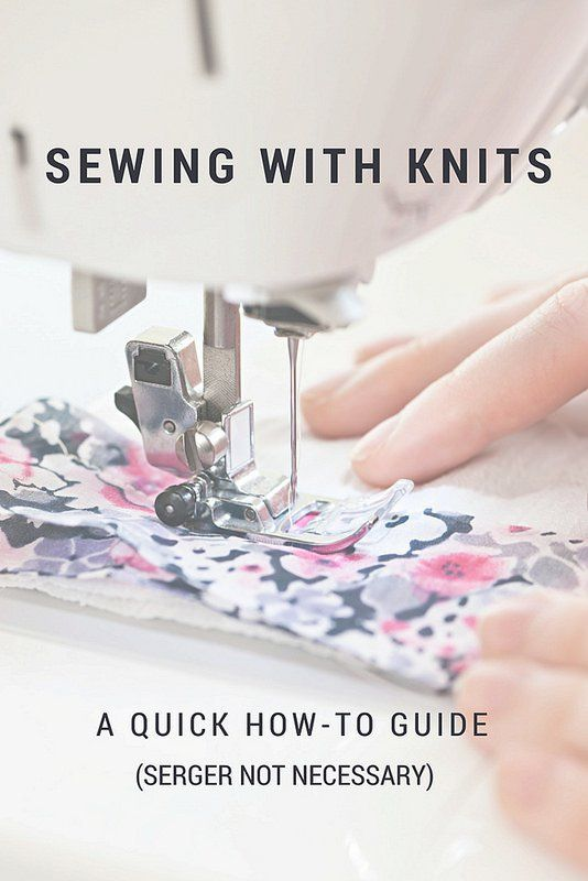 Stitch It Sewing Knits With Or Without A Serger Sewing