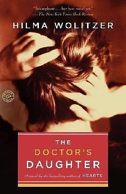 The Doctor's Daughter: A Novel by Hilma Wolitzer -- Fairly Good Condition