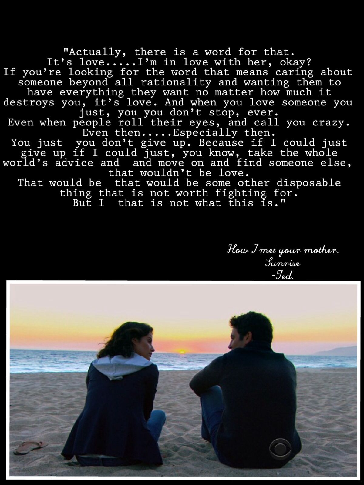 How I Met Your Mother Sunrise Season 9 Himym Quotes Ted