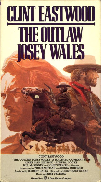 The Outlaw Josey Wales VHS cover  Western movie starring