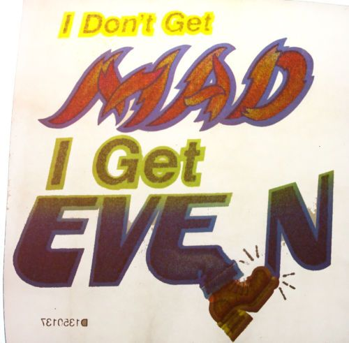 DON'T GET MAD GET EVEN 1970's VINTAGE T-SHIRT IRON-ON