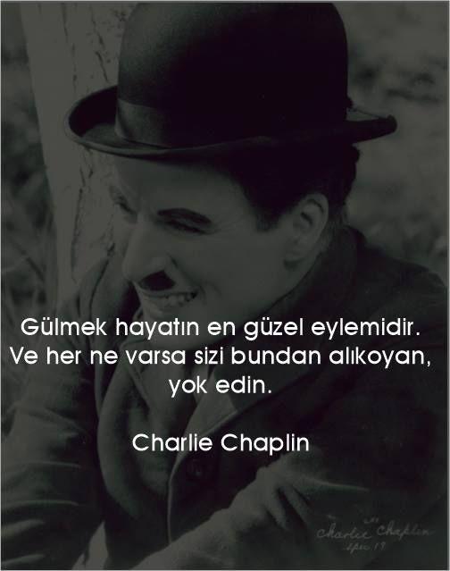 Gulmək Həyatin ən Gozəl Hərəkətidir Və Hər Nə Varsa Sizi Bundan Saxlayan Yox Edin Charlie Chaplin Ilham Verici Sozler Ozlu Sozler Charlie Chaplin