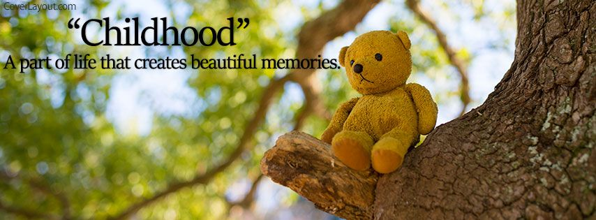 Childhood Creates Beautiful Memories Facebook Cover Coverlayoutcom