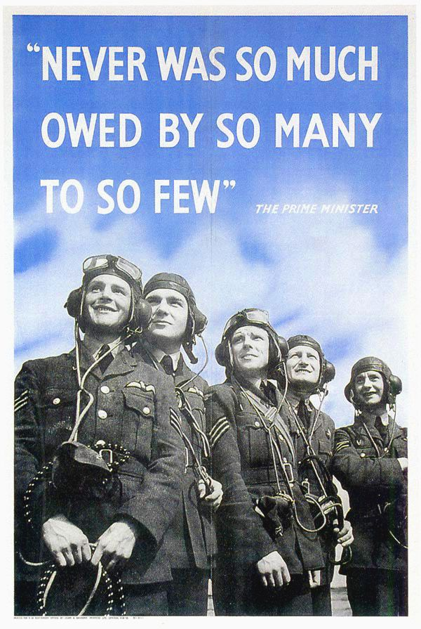 "A Battle of Britain poster: ""Never was so much owed by so many to so few"", quoting Winston Churchill."