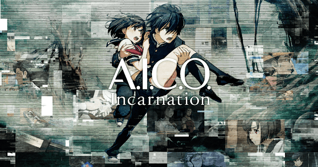 A.I.C.O. Incarnation Subtitle Indonesia [Batch]