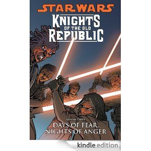 Star Wars: Knights of the Old Republic Volume 3--Days of Fear, Nights of Anger John Jackson Miller, Brian Ching, Dustin Weaver, Harvey Tolibao, Colin Wilson