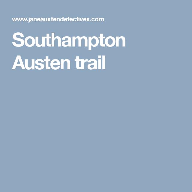 Southampton Austen trail