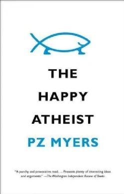 The Happy Atheist Paperback Intelligent Design Theory Atheist