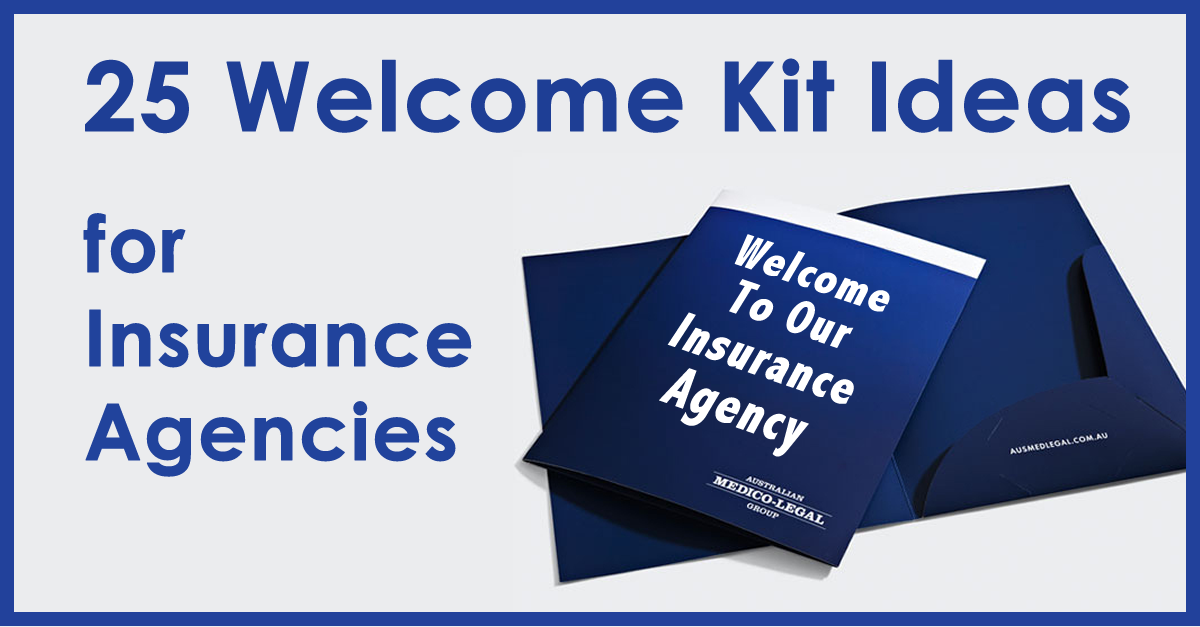 25 Welcome Kit Ideas For New Insurance Customers Life Insurance Sales Insurance Sales Corporate Gifts