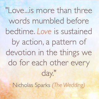 Love Is More Than Three Words Mumbled Before Bedtime Love Is