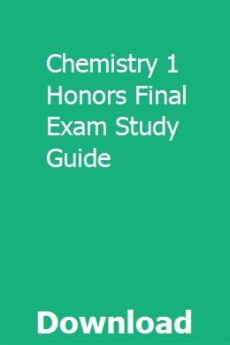 Chemistry 1 Honors Final Exam Study Guide | Exam study ...