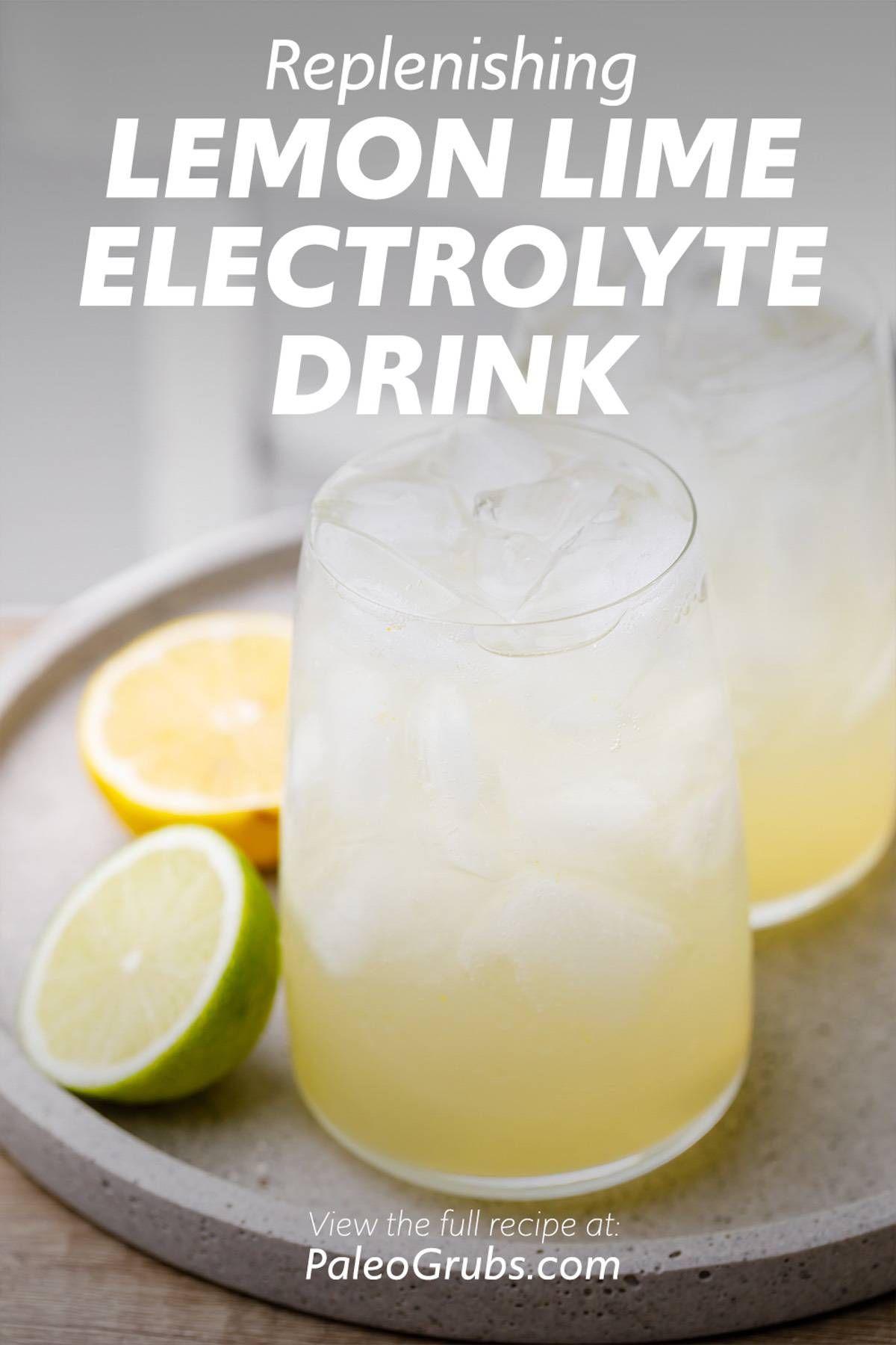 Homemade Lemon Lime Soda Electrolyte Drink In 2020 Electrolyte Drink Lime Drinks Homemade Electrolyte Drink
