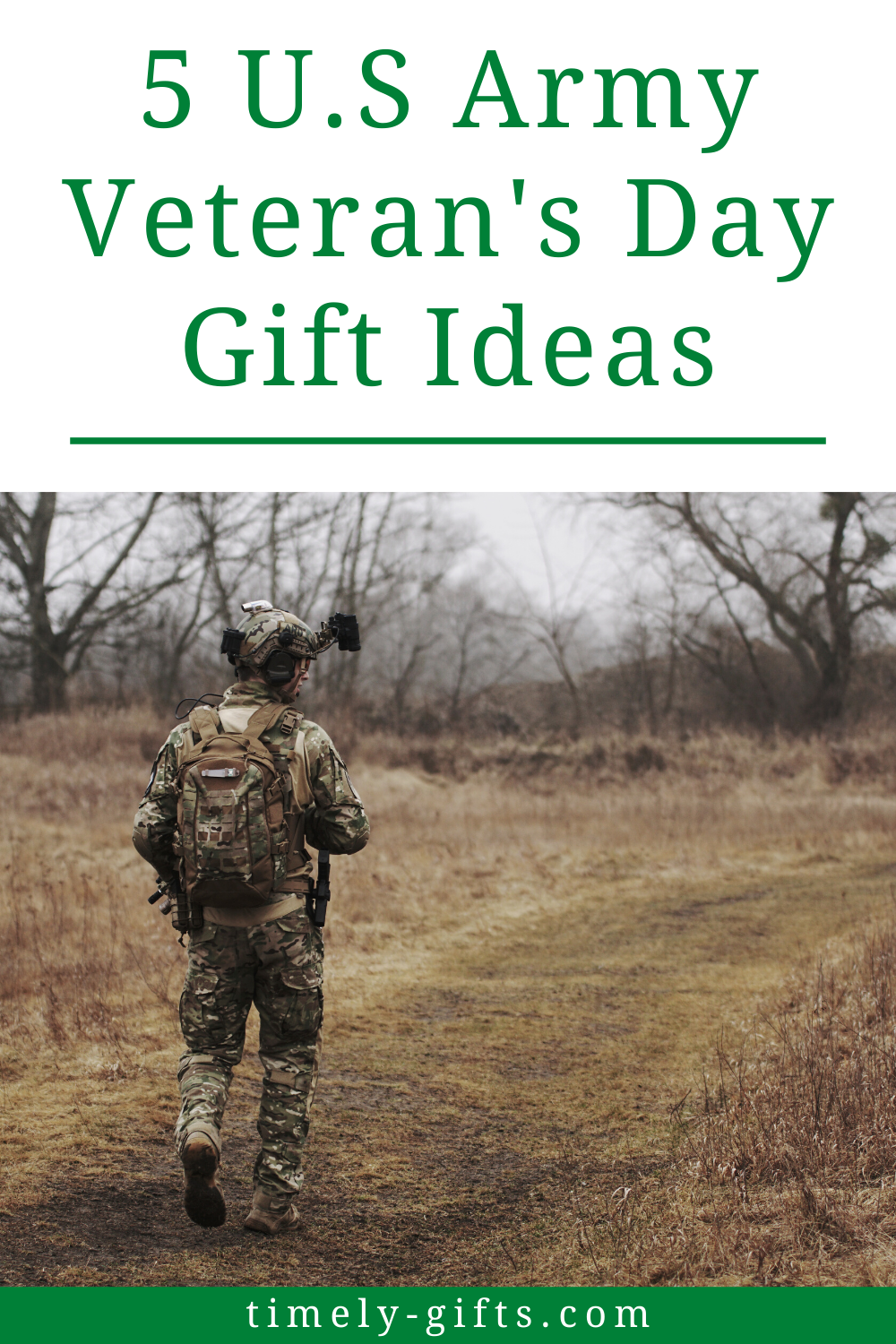 5 U S Army Veteran S Day Gift Ideas In 2020 Veterans Day Gifts Army Veteran Army Veteran Gift