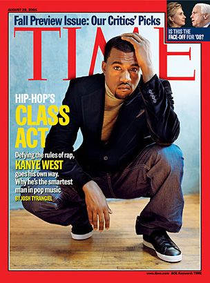 Kanye West On The Cover Of Time Magazine In 2005 Kanye West Hip Hop Classes Kanye