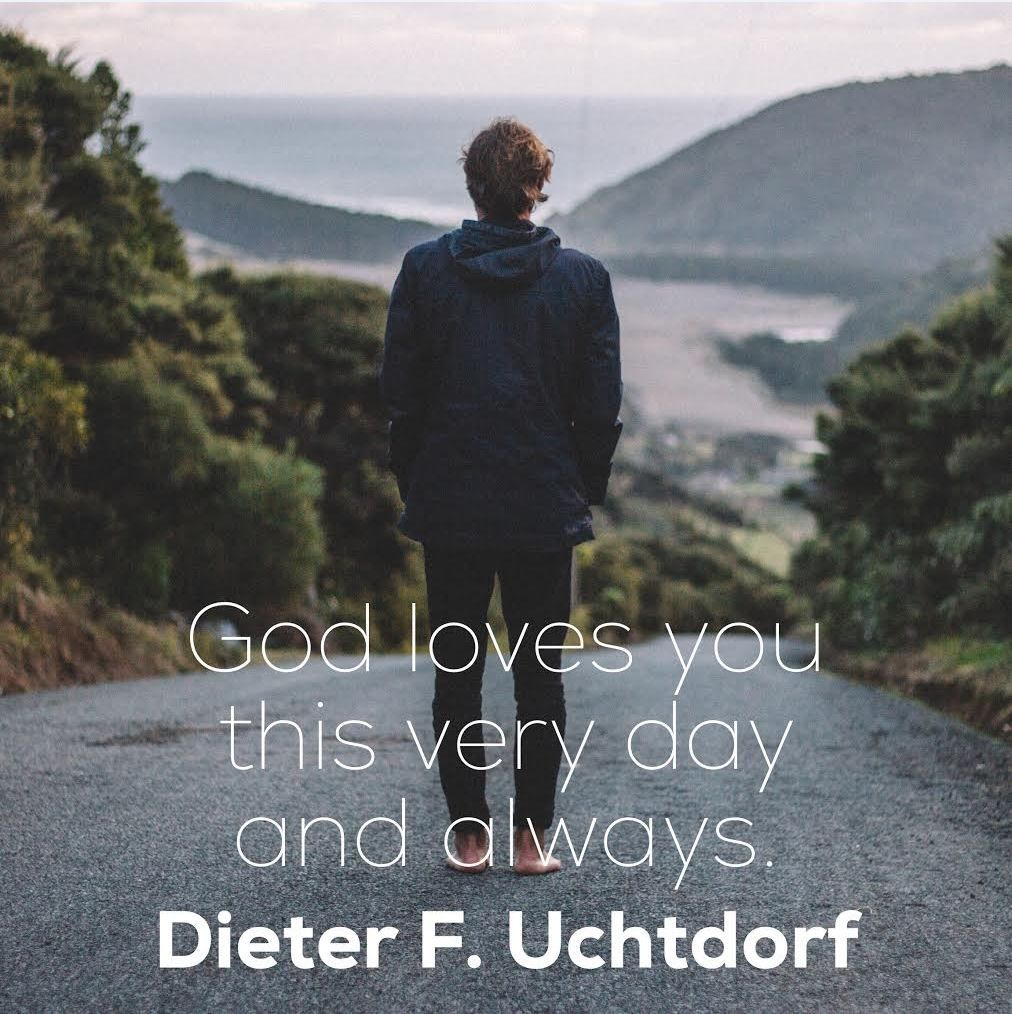 """God loves you this very day and always."" Dieter F"
