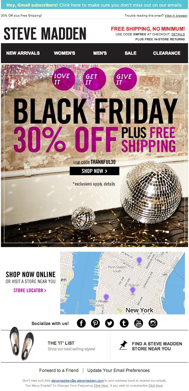 af51bd84f9e Steve Madden used a real-time geo-targeted local map in this  BlackFriday  email to help drive subscribers to nearby store locations.