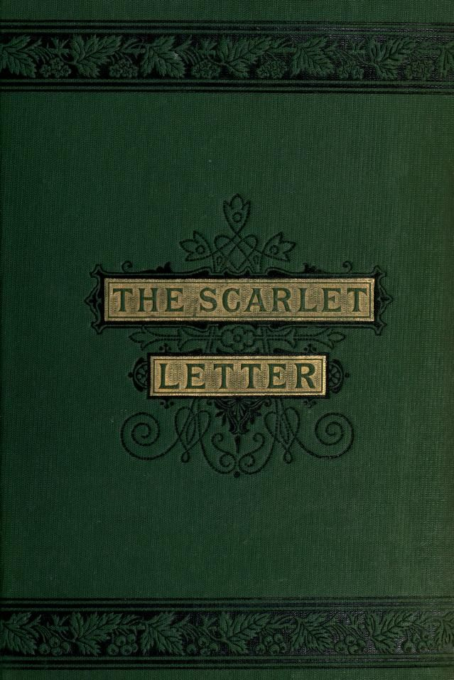 The scarlet letter by Hawthorne, Nathaniel, 18041864