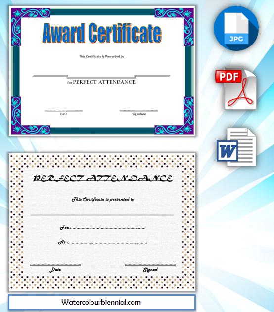 Free Printable Perfect Attendance Award Certificate 1st Option Perfect Attendance Certificate Perfect Attendance Perfect Attendance Award