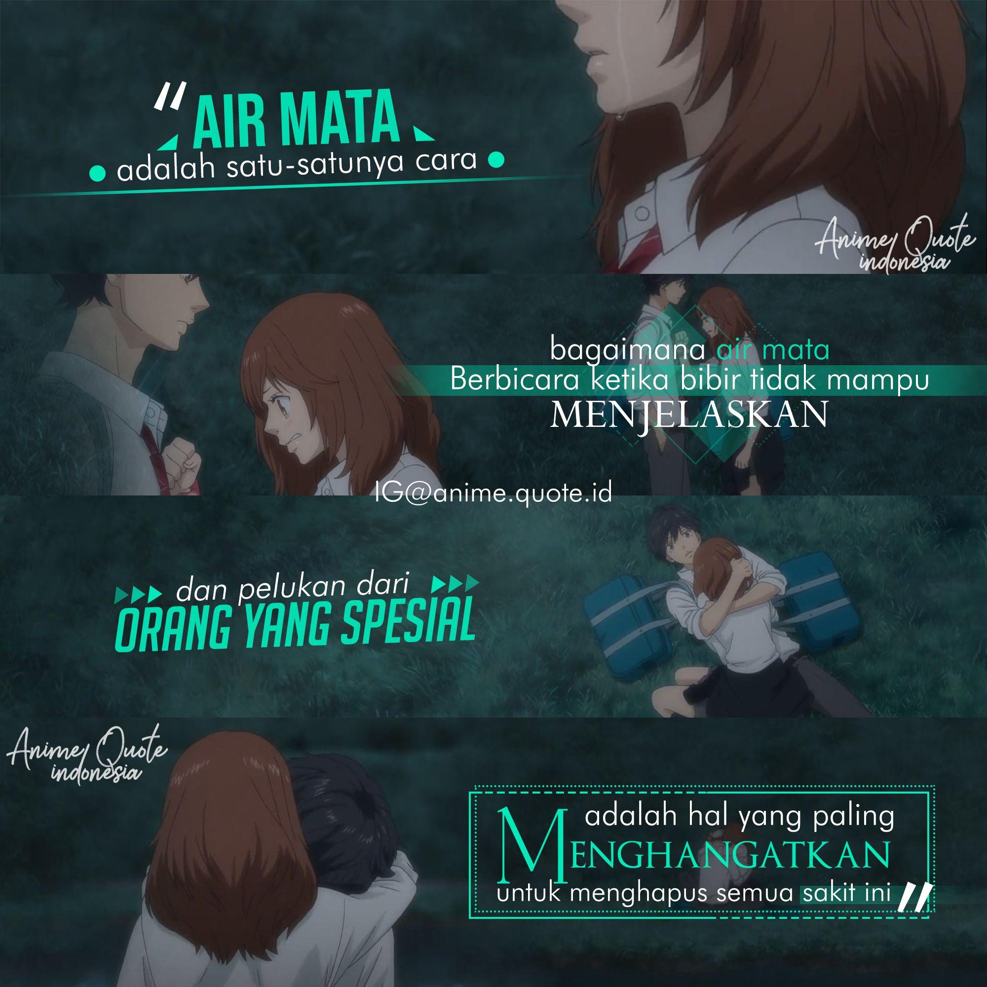 Anime Quote Indonesia di 2020 Pelukan, Orang, Indonesia