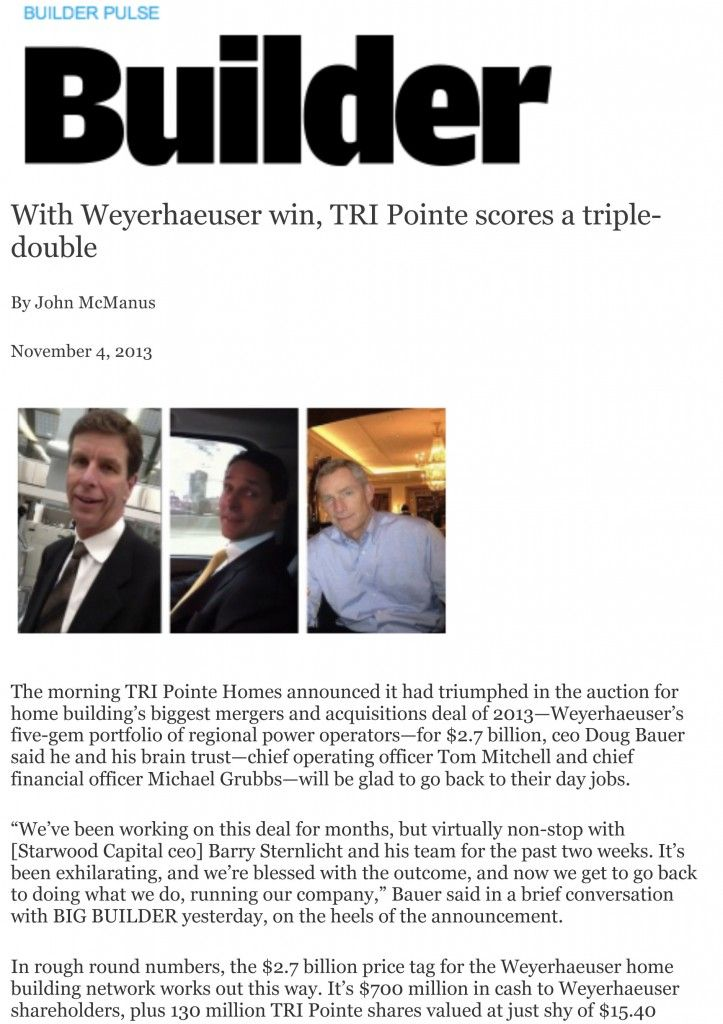 TRIPointe Homes-BuilderMagazine for 42.7 Billion Dollar Merger. Biggest Home Building Deal of 2013.