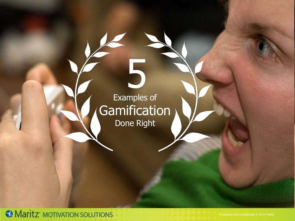 top-5-gamification-examples by Maritz Motivation Solutions via Slideshare