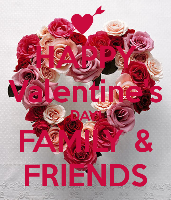 happy-valentines-day-family-friends (600×700) | beautiful, Ideas