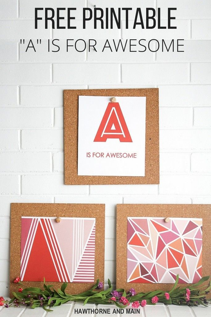 """""""A"""" is for Awesome FREE Printable and Styled X3. Everyone is awesome in their own way. What is your awesome? Click over to get this FREE printable!"""