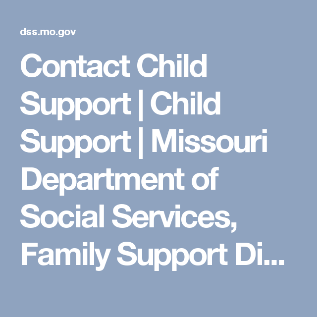 Contact Child Support | Child Support | Missouri Department