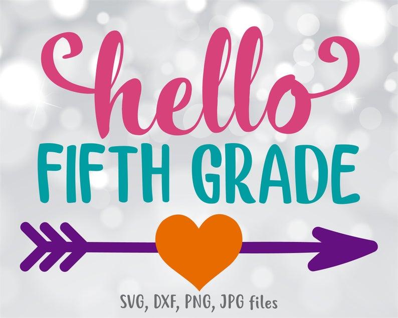 Hello Fifth Grade Svg Hello 5th Grade Hello School Svg