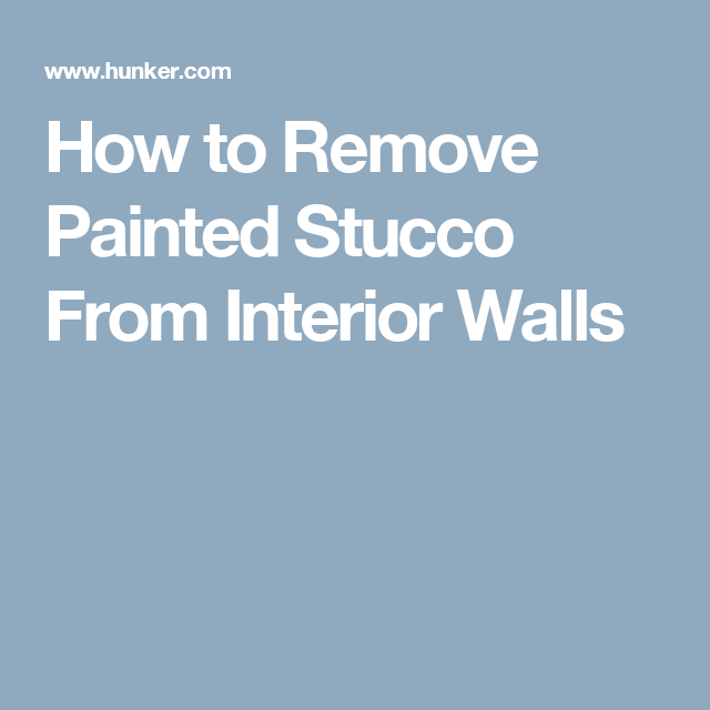 What To Know About Removing Internal Walls: Stucco Walls Interior Remove