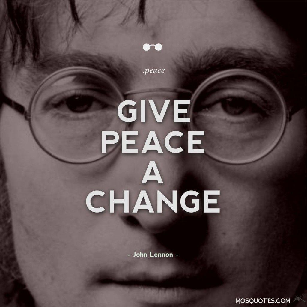 Best John Lennon Quote 1 Give Peace A Chance 1024x1024 Best John