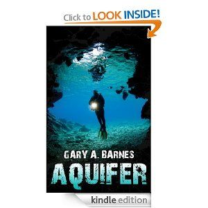 Aquifer: A Novel: Gary Barnes