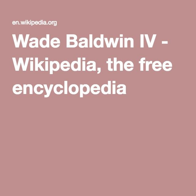 Wade Baldwin IV - Wikipedia, the free encyclopedia