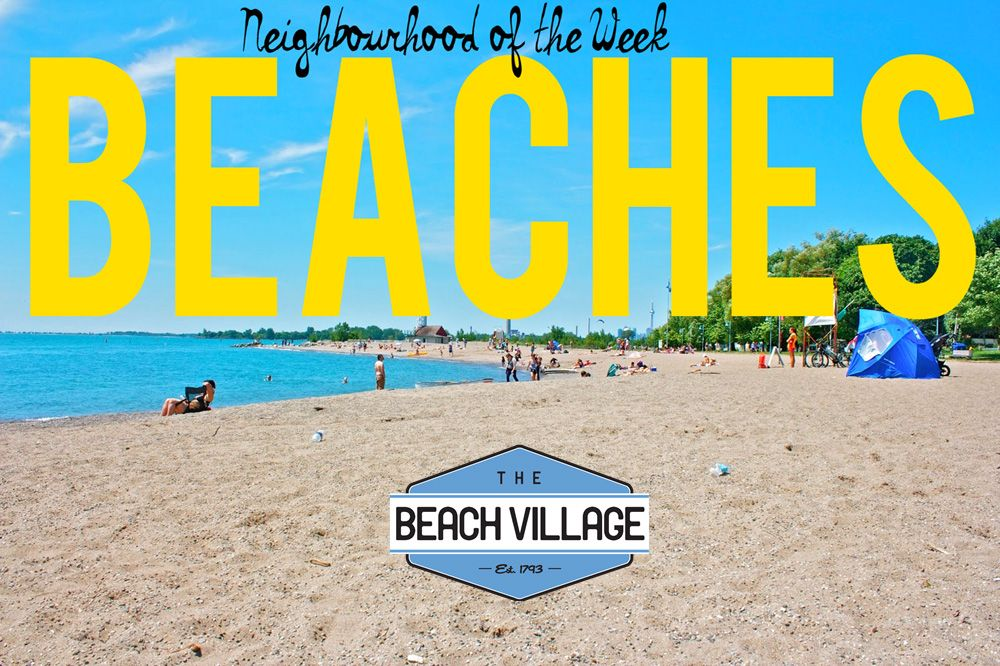 Introducing Our Next Neighbourhood Of The Week Beach Village Beaches Are