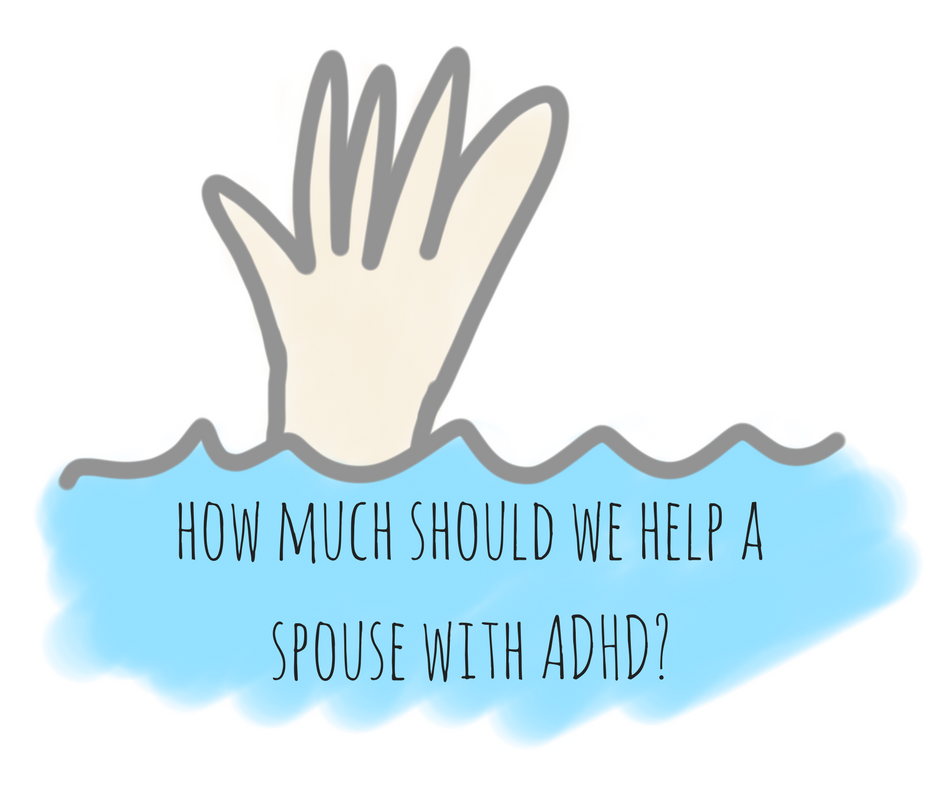 Living with a spouse with adhd