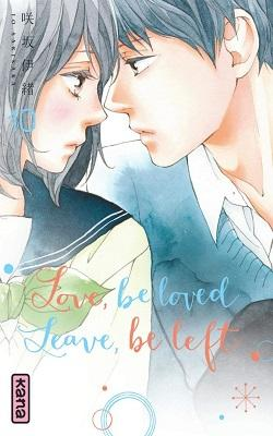 Love, be loved, Leave, be left, Tome 10 - Io Sakisaka